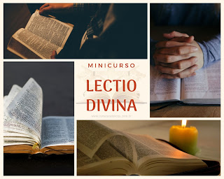 Lectio divina - Leitura orante da Palavra